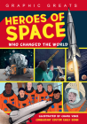 Heroes of Space: Who Changed the World Cover Image