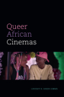 Queer African Cinemas Cover Image