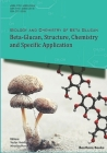 Beta-Glucan, Structure, Chemistry and Specific Application: Volume 2 Cover Image
