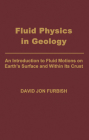 Fluid Physics in Geology Cover Image