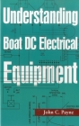 Understanding Boat DC Electrical Equipment Cover Image