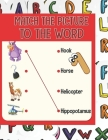 Match the picture: Using a line to match the image to the word that corresponds to it. A visual book that will help your children to know Cover Image