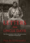 Letters from Uncle Dave: The 73-year Journey to Find a Missing-In-Action World War II Paratrooper Cover Image