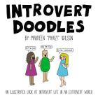 Introvert Doodles: An Illustrated Look at Introvert Life in an Extrovert World Cover Image