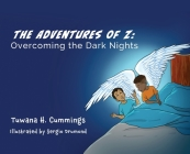 The Adventures of Z: Overcoming the Dark Nights Cover Image