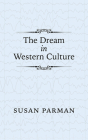 The Dream in Western Culture Cover Image