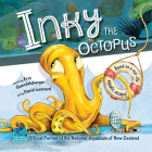 Inky the Octopus: Based on a Real-Life Aquatic Escape! Cover Image