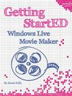 Getting StartED with Windows Live Movie Maker Cover Image