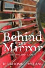 Behind The Mirror Cover Image