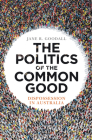 The Politics of the Common Good: Dispossession in Australia Cover Image