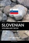 Slovenian Vocabulary Book: A Topic Based Approach Cover Image