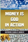 Money Is God in Action Cover Image