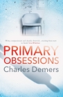 Primary Obsessions: A Refreshing Mental Health Thriller Cover Image