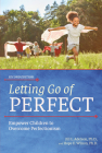 Letting Go of Perfect: Empower Children to Overcome Perfectionism Cover Image