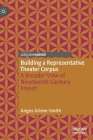 Building a Representative Theater Corpus: A Broader View of Nineteenth-Century French Cover Image