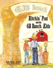 Hitchin' Post and the 6B Ranch Kids Cover Image