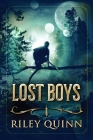 Lost Boys: Book One of the Lost Boys Trilogy Cover Image