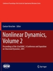 Nonlinear Dynamics, Volume 2: Proceedings of the 32nd Imac, a Conference and Exposition on Structural Dynamics, 2014 (Conference Proceedings of the Society for Experimental Mecha) Cover Image