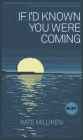 If I'd Known You Were Coming (Iowa Short Fiction Award) Cover Image