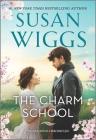 The Charm School (Calhoun Chronicles #1) Cover Image