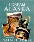I Dream Alaska Cover Image