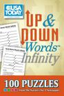 USA TODAY Up & Down Words Infinity: 100 Puzzles from The Nation's No. 1 Newspaper (USA Today Puzzles #19) Cover Image