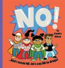 NO! ...And I mean NO, let's say NO to drugs! Cover Image