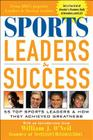 Sports Leaders & Success: 55 Top Sports Leaders & How They Achieved Greatness Cover Image