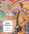 Félix Fénéon: The Anarchist and the Avant-Garde Cover Image