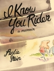 I Know You Rider Cover Image