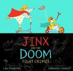 Jinx and the Doom Fight Crime! Cover Image