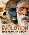 Evolution: The Human Story, 2nd Edition Cover Image