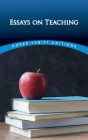 Essays on Teaching (Dover Thrift Editions) Cover Image