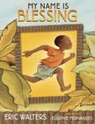 My Name Is Blessing Cover Image