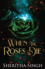 When the Roses Die Cover Image