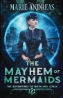 The Mayhem of Mermaids Cover Image