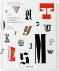 Type, Volume 1: A Visual History of Typefaces and Graphic Styles Cover Image