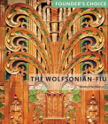 The Wolfsonian--Fiu: Founder's Choice Cover Image