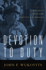 Devotion to Duty: A Biography of Admiral Clifton A. F. Sprague Cover Image