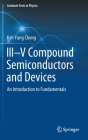 III-V Compound Semiconductors and Devices: An Introduction to Fundamentals (Graduate Texts in Physics) Cover Image