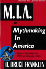 MIA, or Mythmaking in America Cover Image