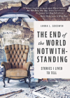 The End of the World Notwithstanding: Stories I Lived to Tell Cover Image