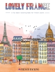 Lovely France - A Fun Adult Coloring Book For French Lovers Cover Image