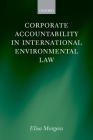 Corporate Accountability in International Environmental Law Cover Image