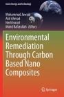 Environmental Remediation Through Carbon Based Nano Composites Cover Image