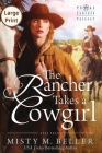 The Rancher Takes a Cowgirl Cover Image
