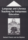 Language & Literacy Teach.for Indigenous: A Bilingual Approach (Bilingual Education & Bilingualism #37) Cover Image