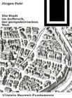 Die Stadt Im Aufbruch Der Perspektivischen Welt Cover Image