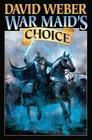 War Maid's Choice (War God (Weber) #4) Cover Image