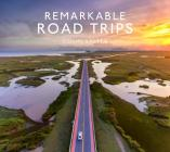 Remarkable Road Trips Cover Image
